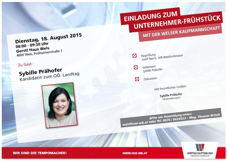 einladung zum unternehmer-frühstück am 18. august 2015 - welser, Einladung