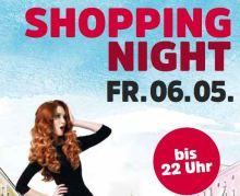 Shoppingnight 6. Mai 2016